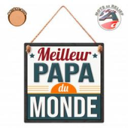 """Plaque """"Meilleur Papa"""""""