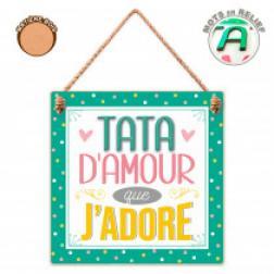 "Plaque "" Tata D'Amour"""