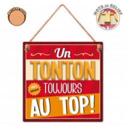 "Plaque ""Tonton Au Top"""