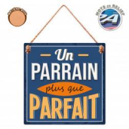 """Plaque""""Un Parrain Parfait"""""""